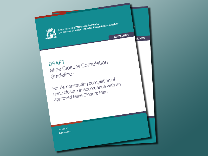 WA Department of Mines calls for comment on mine closure completion guideline